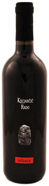Rado Kocjančič Refosco-Refošk dal Peduncolo Rosso Carso-Kras